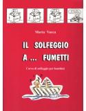 IL SOLFEGGIO A FUMETTI VOL.1 di M.VACCA Ed.VOLONTE'