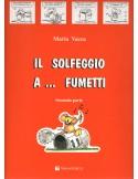 IL SOLFEGGIO A FUMETTI VOL.2 di M.VACCA Ed.VOLONTE'