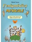 L'ENIGMISTICA MUSICALE VOL.2 di M.VACCA Ed.VOLONTE'