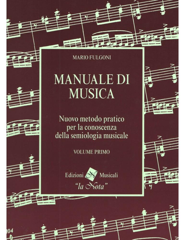 MANUALE di MUSICA VOL.1 di M.FULGONI Ed.LA NOTA